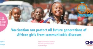 Day of the Girl Child; CHR calls for accountability for Immunization in Nigeria